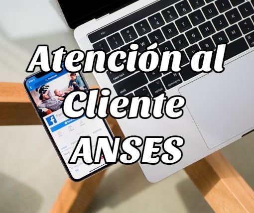 atención cliente Anses 1