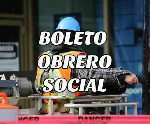 requisitos boleto obrero social