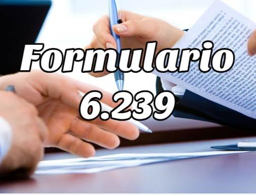 formulario 6239